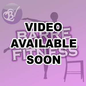 Barre Fitness - preview video coming soon