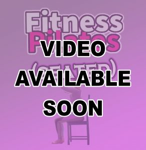Fitness Pilates (seated) - preview video coming soon